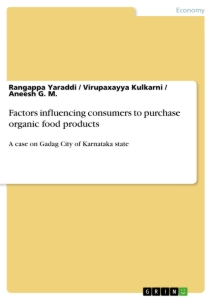 Title: Factors influencing consumers to purchase organic food products