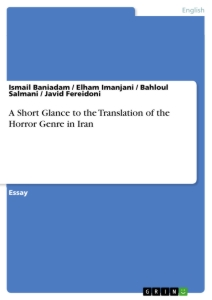 Title: A Short Glance to the Translation of the Horror Genre in Iran