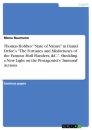 """Titel: Thomas Hobbes' """"State of Nature"""" in Daniel Defoe's """"The Fortunes and Misfortunes of the Famous Moll Flanders, &C."""". Shedding a New Light on the Protagonist's 'Immoral' Actions"""