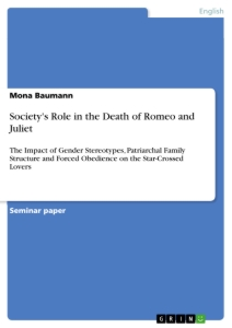 Titel: Society's Role in the Death of Romeo and Juliet