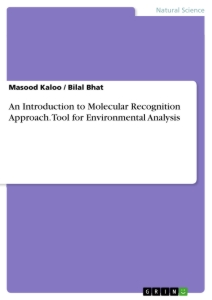Title: An Introduction to Molecular Recognition Approach. Tool for Environmental Analysis