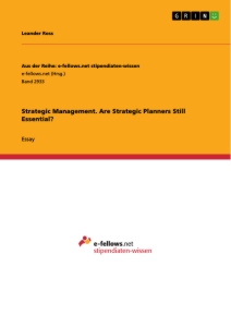 Title: Strategic Management. Are Strategic Planners Still Essential?