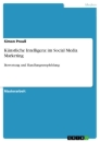Title: Künstliche Intelligenz im Social Media Marketing