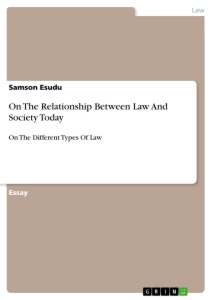 Title: On The Relationship Between Law And Society Today