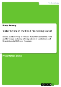 Title: Water Re-use in the Food Processing Sector