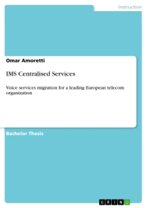 Title: IMS Centralised Services