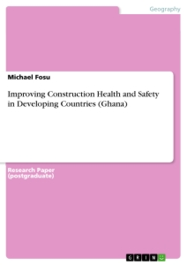 Title: Improving Construction Health and Safety in Developing Countries (Ghana)