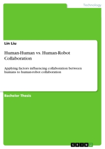 Title: Human-Human vs. Human-Robot Collaboration
