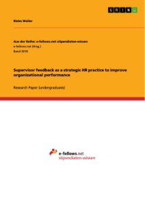 Titel: Supervisor feedback as a strategic HR practice to improve organizational performance