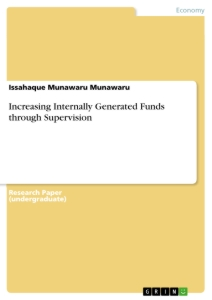 Title: Increasing Internally Generated Funds through Supervision