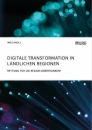 Title: Digitale Transformation in ländlichen Regionen