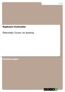 Titel: Paternity Leave in Austria