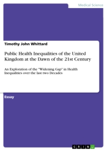 Titel: Public Health Inequalities of the United Kingdom at the Dawn of the 21st Century