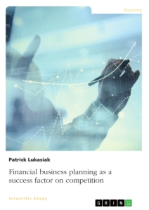 Title: Financial business planning as a success factor on competition