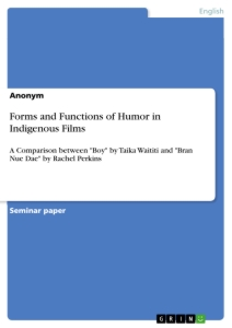 Titel: Forms and Functions of Humor in Indigenous Films
