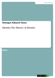 Title: Identity. The History of Identity