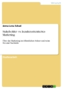 Title: Stakeholder- vs. kundenorientiertes Marketing