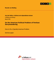 Title: On the American Political Problem of Partisan Gerrymandering