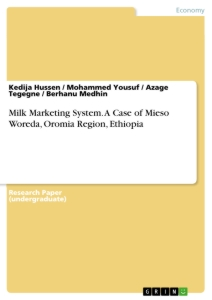 Title: Milk Marketing System. A Case of Mieso Woreda, Oromia Region, Ethiopia