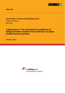 """Title: A Discussion of """"The Institutional Foundations of Religious Politics: Evidence from Indonesia"""" by Bazzi, Koehler-Derrick and Marx"""