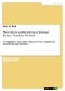 Title: Motivations and Relations in Business Format Franchise Systems