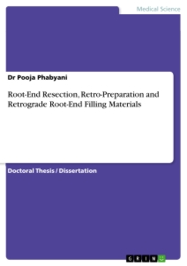 Titel: Root-End Resection, Retro-Preparation and Retrograde Root-End Filling Materials