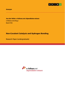 Titel: Non-Covalent Catalysis and Hydrogen Bonding