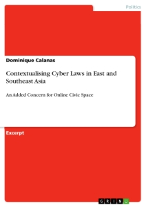 Title: Contextualising Cyber Laws in East and Southeast Asia