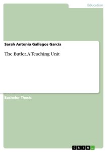 Title: The Butler. A Teaching Unit