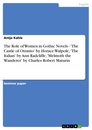 Title: The Role of Women in Gothic Novels - 'The Castle of Otranto' by Horace Walpole, 'The Italian' by Ann Radcliffe, 'Melmoth the Wanderer' by Charles Robert Maturin