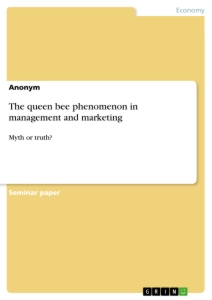 Title: The queen bee phenomenon in management and marketing