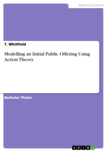 Title: Modelling an Initial Public Offering Using Action Theory