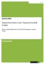 Title: Standortwechsel in der National Football League