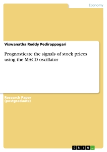Title: Prognosticate the signals of stock prices using the MACD oscillator