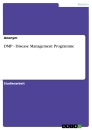 Title: DMP - Disease Management Programme