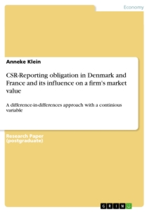 Title: CSR-Reporting obligation in Denmark and France and its influence on a firm's market value