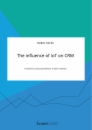 Title: The influence of IoT on CRM. Conditions and possibilities in B2C markets