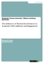 Title: The Influence of Parental Involvement on Academic Self-Confidence and Academic Engagement