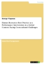 Title: Human Resources Best Practice as a Performance Intervention in a Global Context. Facing Cross-cultural Challenges