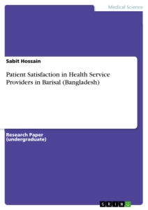 Title: Patient Satisfaction in Health Service Providers in Barisal (Bangladesh)