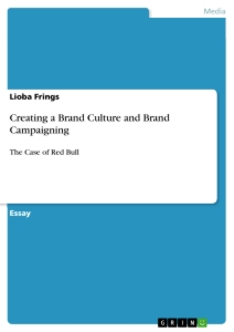 Title: Creating a Brand Culture and Brand Campaigning