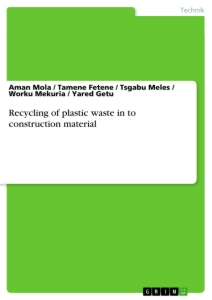 Title: Recycling of plastic waste in to construction material