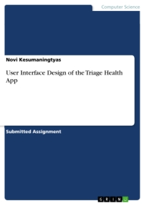 Title: User Interface Design of the Triage Health App