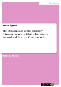 Titel: The Transgression of the Planetary Nitrogen Boundary. What is Germany's Internal and External Contribution?