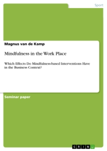 Title: Mindfulness in the Work Place