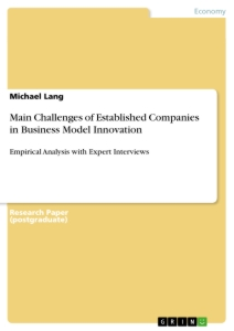 Titel: Main Challenges of Established Companies in Business Model Innovation