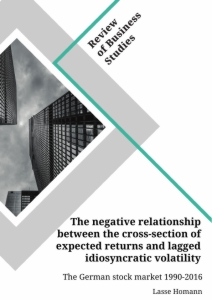 Title: The negative relationship between the cross-section of expected returns and lagged idiosyncratic volatility. The German stock market 1990-2016