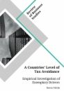 Title: A Countries' Level of Tax Avoidance. Empirical Investigation of Exemplary Drivers