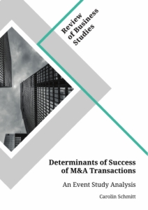Title: Determinants of Success of M&A Transactions