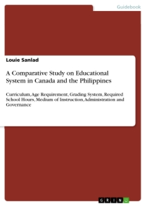 Title: A Comparative Study on Educational System in Canada and the Philippines